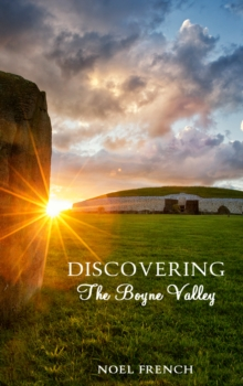 Discovering the Boyne Valley, Paperback / softback Book