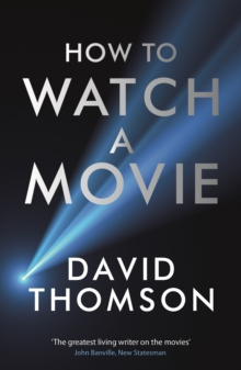 How to Watch a Movie, Paperback Book