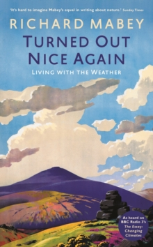 Turned Out Nice Again : On Living with the Weather, Hardback Book