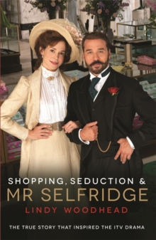 Shopping, Seduction & Mr Selfridge, Paperback / softback Book