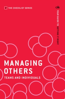 Managing Others: Teams and Individuals : Your guide to getting it right, Paperback Book