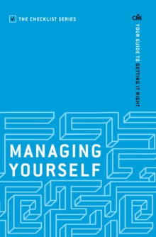 Managing Yourself : Your guide to getting it right, Paperback / softback Book
