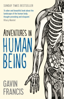 Adventures in Human Being, Paperback / softback Book