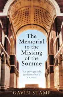 The Memorial to the Missing of the Somme, Paperback / softback Book
