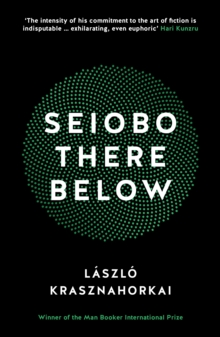 Seiobo There Below, Paperback / softback Book