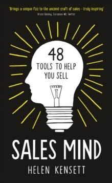 Sales Mind : 48 Tools to Help You Sell, Hardback Book