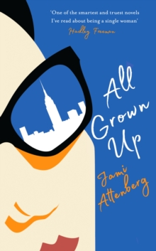 All Grown Up, Hardback Book