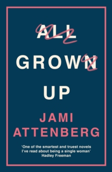 All Grown Up, Paperback / softback Book