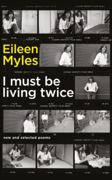 I Must be Living Twice : New and Selected Poems 1975 - 2014, Hardback Book