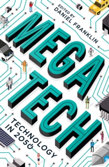 Megatech : Technology in 2050, Paperback Book