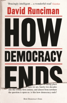 How Democracy Ends, Paperback / softback Book