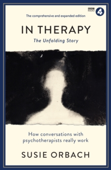 In Therapy : The Unfolding Story, Paperback / softback Book