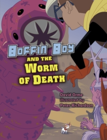 Boffin Boy And The Worm of Death : Set 3, Paperback Book