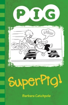 Superpig!, Paperback Book