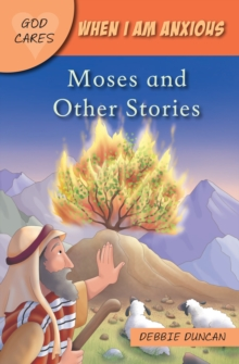 When I am anxious : Moses and the Other Stories, Paperback / softback Book