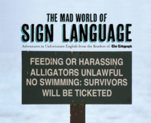 The The Mad World of Sign Language, Hardback Book