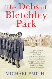 The Debs of Bletchley Park, Paperback / softback Book