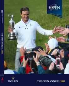 The Open Championship 2015 : The Official Story, Hardback Book