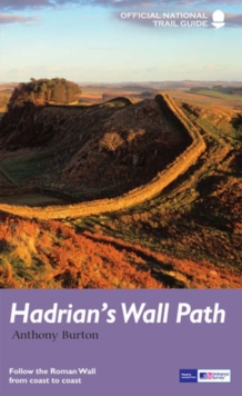 Hadrian's Wall Path : National Trail Guide, Paperback Book