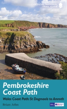 Pembrokeshire Coast Path : National Trail Guide, Paperback Book