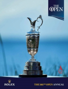 The 146th Open Annual : The Official Story, Hardback Book
