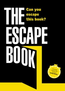 The Escape Book : Can you escape this book?, Paperback Book