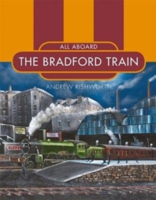 All Aboard the Bradford Train, Paperback / softback Book
