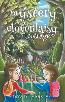 The Mystery of Cloverdaisy Cottage, Paperback Book