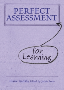 Perfect Assessment for Learning, Hardback Book
