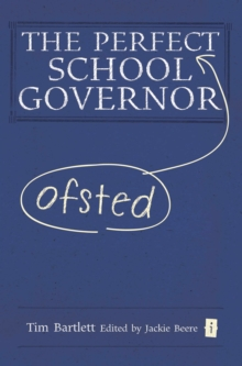 The Perfect Ofsted School Governor, Hardback Book