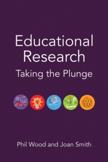 Educational Research : Taking the Plunge, Hardback Book