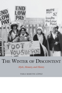 The Winter of Discontent : Myth, Memory, and History, Hardback Book