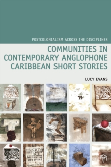 Communities in Contemporary Anglophone Caribbean Short Stories, Hardback Book