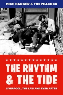 The Rhythm and the Tide : Liverpool, The La's and Ever After, Paperback Book
