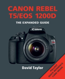 Canon Rebel T5/EOS 1200D, Paperback Book