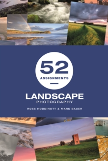 52 Assignments: Landscape Photography, Hardback Book