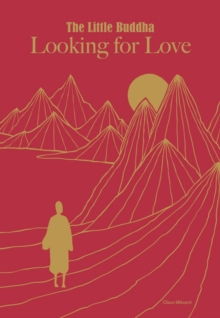 Little Buddha, The: Looking for Love, Hardback Book