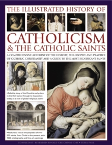 Illustrated History of Catholicism & the Catholic Saints, Paperback Book