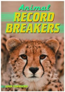 Animal Record Breakers, Paperback Book