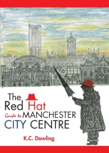 The Red Hat Guide to Manchester City Centre, Paperback Book