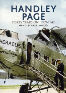 Handley Page - The First 40 Years, Paperback Book