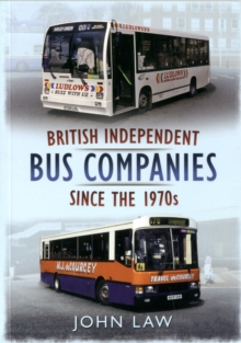 British Independent Buses Since the 1970s, Paperback Book