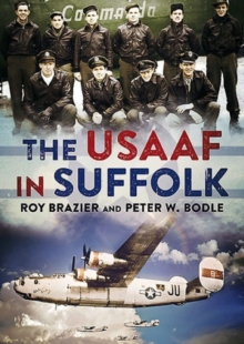 USAAF in Suffolk, Hardback Book