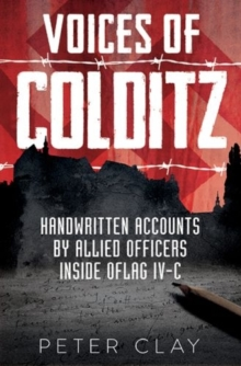 Voices of Colditz : The YMCA Notebook  from Oflag IVC, Hardback Book