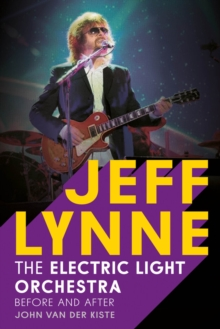Jeff Lynne : Electric Light Orchestra - Before and After, Paperback Book