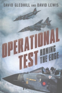 Operational Test : Honing the Edge, Hardback Book