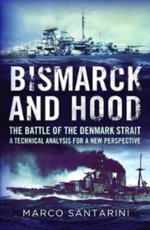 Bismarck and Hood, Paperback / softback Book