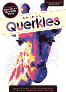 Animal Querkles : A puzzling colour-by-numbers book, Paperback Book