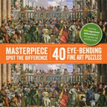 Spot-the-Difference: Masterpiece Spot the Difference : 40 Eye-Bending Fine Art Puzzles, Paperback Book