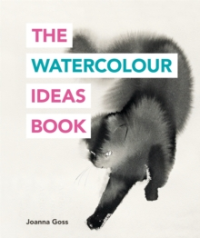 The Watercolour Ideas Book, Paperback / softback Book